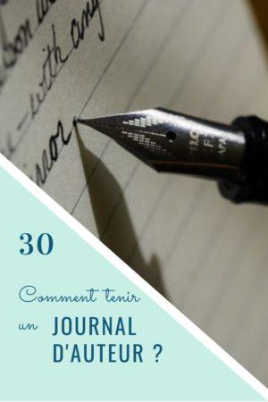 Comment tenir un journal d'auteur ?