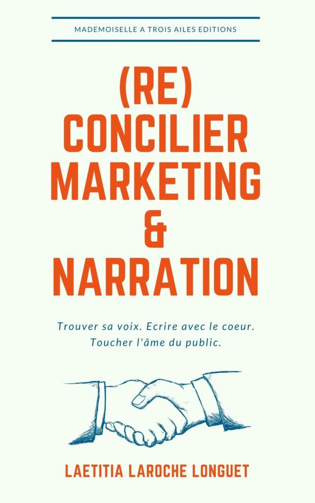 Réconcilier marketing et narration