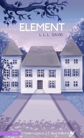 ELEMENT, tome 1, LLL David